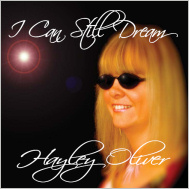 "Hayley Oliver - ""I Can Still Dream"" - Album Cover"