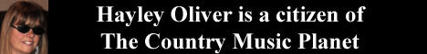 Hayley Oliver is a Citizen of The Country Music Planet